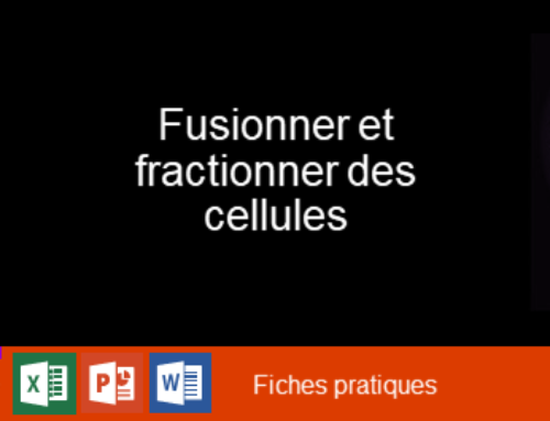 Excel PowerPoint Word – Fusionner et fractionner des cellules