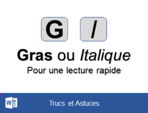 Word – Avec la saisie automatique du gras et de l'italique, augmenter la vitesse de lecture