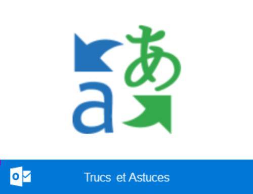 """Traduire des messages électroniques en un clic avec """"Traducteur pour Outlook"""""""