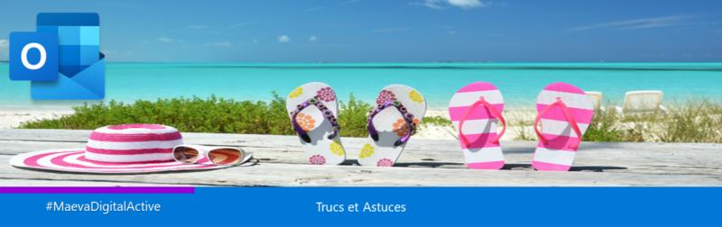 Comment empêcher votre messagerie de vous gâcher votre retour de vacances grâce à des astuces Outlook